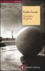 37814 - Gentile, E. - Fascismo di pietra
