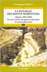 37830 - Farale, D. - Bataille des monts Nementcha (Algerie 1954-1962): un cas concret de guerre subversive et contre-subversive (La)