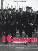 37866 - Secciani, A. - Gerarchi. Gli uomini del Duce (I)
