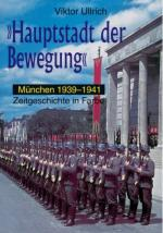 37889 - Ullrich, V. - Hauptstadt der Bewegung Teil 2: Muenchen 1939-1941