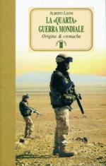 37902 - Leoni, A. - 'Quarta' guerra mondiale. Origine e cronache (La)