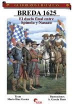 37935 - Gavier-Pinto, M.D.-A.G. - Guerreros y Batallas 037: Breda 1625. El Duelo Final Entre Spinola y Nassau