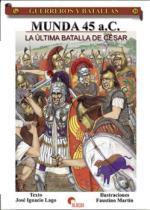 37936 - Lago-Martin, J.I.-F. - Guerreros y Batallas 038: Munda 45 a.C. La Ultima batalla de Cesar