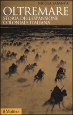 37957 - Labanca, N. - Oltremare. Storia dell'espansione coloniale italiana