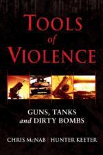 38080 - McNab-Keeter, C.-H. - Tools of Violence. Guns, Tanks and Dirty Bombs