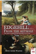 38085 - Walford, E.A. - Edgehill from the keyhole. The First Clash of the English Civil War