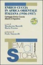 38111 - Martelli-Procino, M.-M. cur - Enrico Cuccia in Africa Orientale Italiana (1936-1937) - Libro+CD
