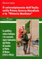 38113 - Rallo, M. - Coinvolgimento dell'Italia nella Prima Guerra Mondiale e la Vittoria Mutilata (Il)