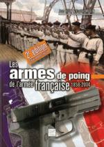 38136 - Huon-Medlin, J.-E. - Armes de poing de l'Armee Francaise 1858-2004. 2eme edition