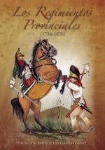 38140 - Vela Santiago-Gravalos Gonzales, F.-L. - Regimientos Provinciales 1734-1876 (Los)