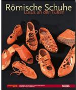38145 - AAVV,  - Roemische Schuhe. Luxus an den Fuessen