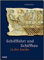 38147 - Bockius, R. - Schifffahrt und Schiffbau in der Antike