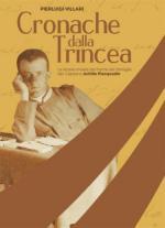 38151 - Villari, P.L. - Cronache dalla trincea. Le lettere inviate dal fronte alla famiglia dal Capitano Achille Piacquadio