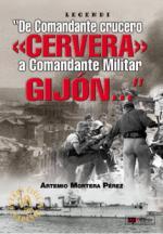 38153 - Mortera Perez, A. - De Comandante crucero Cervera a Comandante militar Gijon...