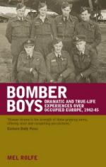 38172 - Rolfe, M. - Bomber Boys. Dramatic and true-life experiences over occupied Europe 1942-45