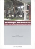 38188 - Curra'-Paolini, E.-C. - Archeologia del Novecento. Il Centro Studi ed Esperienze nell'aeroporto di Guidonia