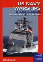 38207 - Bush, S. - US Navy Warship and Auxiliaries. The Complete Guide to the Ships and Aircraft of the Fleet