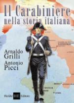 38256 - Grilli-Picci, A.-A. - Carabiniere nella storia italiana (Il)