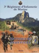 38269 - AAVV,  - Batisseur d'Histoire. Le 3e Regiment d'Infanterie de Marine Tome 2