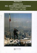 38275 - Matucci, P. - Esercito nel secondo dopoguerra. Il Gen. Goffredo Canino capo di S.M.E. 1990-1993 (L')