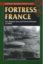 38277 - Kaufmann-Kaufmann, J.E.-H.W. - Fortress France. The Maginot Line and French Defenses in WWII