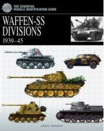 38288 - Bishop, C. - Waffen-SS Divisions 1939-1945. Essential Vehicle Identification Guide