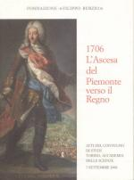 38339 - AAVV,  - 1706 L'ascesa del Piemonte verso il Regno