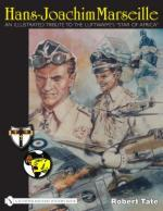 38342 - Tate, R. - Hans-Joachim Marseille. An Illustrated Tribute to the Luftwaffe Star of Africa
