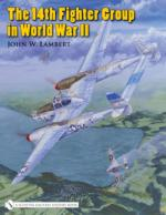 38344 - Lambert, J.W. - 14th Fighter Group in World War II (The)