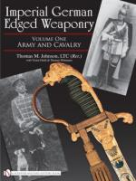 38350 - Johnson, T.M. - Imperial German Edged Weaponry Vol 1: Army and Cavarly