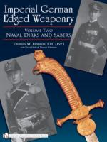 38351 - Johnson, T.M. - Imperial German Edged Weaponry Vol 2: Naval Dirks and Sabers