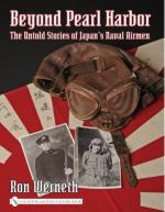 38353 - Werneth, R. - Beyond Pearl Harbor. The Untold Stories of Japan's Naval Airmen