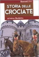 38367 - Barbera, A. - Storia delle Crociate