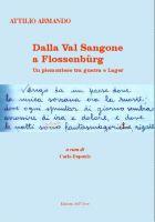 38402 - Armando, A. - Dalla Val Sangone a Flossenburg. Un piemontese fra guerra e lager