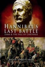 38425 - Carey-Allfree-Cairns, B.T.-J.B.-J. - Hannibal's Last Battle. Zama and the Fall of Carthage