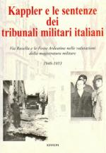 38432 - AAVV,  - Kappler e le sentenze dei tribunali militari italiani 1948-1953