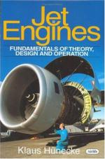 38438 - Huneke, K. - Jet Engines. Fundamentals of Theory, Design and Operation