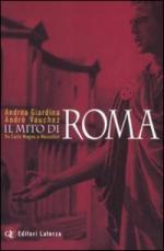 38443 - Giardina-Vauchez, A.-A. - Mito di Roma da Carlo Magno a Mussolini (Il)