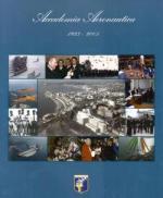 38478 - AAVV,  - Accademia Aeronautica 1923-2005