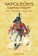 38487 - Grant, C. - Napoleon's Campaign in Egypt Vol 2: The British Army and Allies