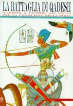 38512 - Guidotti-Pecchioli Daddi, M.C.-F. - Battaglia di Qadesh. Ramesse contro gli Ittiti per la conquista della Siria