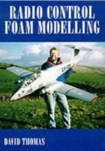 38613 - Thomas, D. - Radio Control Foam Modelling 2nd Edition