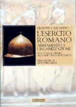 38628 - Cascarino, G. - Esercito Romano. Armamento e organizzazione Vol 1: dalle origini alla fine della Repubblica (L')
