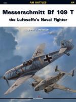 38691 - Murawski, M.J. - Air Battles 04: Messerschmitt Bf 109 T the Luftwaffe's Naval Fighters