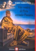 38729 - Sabbatucci, D. - Vita comica di Pirro secondo Plutarco