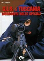 38754 - Poggiali, L. - Gis e Tuscania. Carabinieri molto speciali
