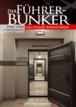 38755 - AAVV,  - Fuehrerbunker 1935-1942. Eine virtuelle Rekonstruktion (Der)