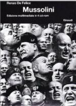 38759 - De Felice, R. - Autobiografia del fascismo. Mussolini. Con 4 CD-Rom