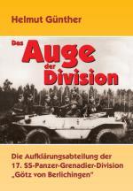 38768 - Guenther, H. - Auge der Division. Die Aufklaerungsabteilung der 17. SS-Panzer-Grenadier-Division 'Goetz von Berlichingen' (Das)