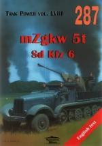38776 - Sawicki-Ledwoch, R.-J. - No 287 mZgkw 5t Sd Kfz 6 (Tank Power Vol LVIII)